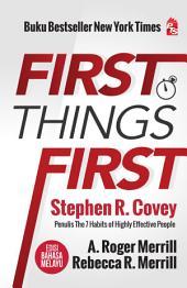First Things First Edisi Bahasa Melayu