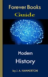 The Greatest Modern History: Forever Books Guide