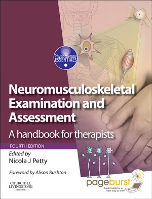 Neuromusculoskeletal Examination and Assessment E Book PDF
