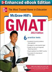McGraw-Hill's GMAT 2013 Edition: Edition 6