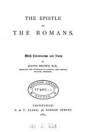 The Epistle to the Romans, with intr. and notes by D. Brown