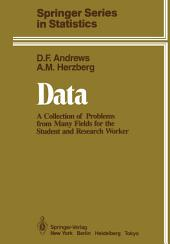 Data: A Collection of Problems from Many Fields for the Student and Research Worker