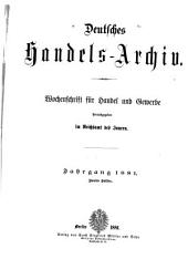 Handels-Archiv: Sammlung der Neuen auf handel und schiffart bezüglichen Gesetze und Verordnungen des In- und Auslandes