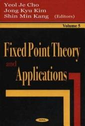 Fixed Point Theory and Applications: Volume 5