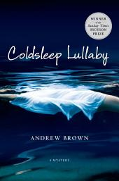 Coldsleep Lullaby: A Mystery