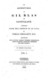The Adventures of Gil Blas de Santillane Translated from the French of Le Sage by Tobias Smollett, M.d., Embellished with Fifteen Highly Finished Engravings from Drawings Designed Expressly for this Edition. In Three Volumes: 1, Volume 2