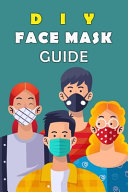 DIY Face Mask Guide: Homemade Face Mask Recipes That Actually Work