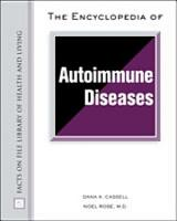 The Encyclopedia of Autoimmune Diseases PDF