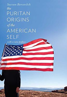 The Puritan Origins of the American Self PDF