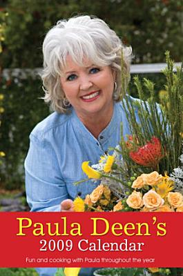 Paula Deen s 2009 Calendar