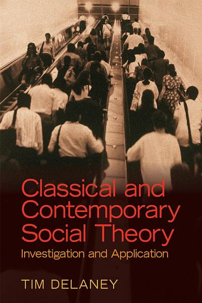 Classical and Contemporary Social Theory PDF
