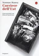 Corriere dell Est  Conversazioni con Edward Kanterian PDF