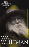 The Complete Works of Walt Whitman PDF