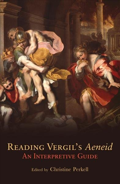 Reading Vergil s Aeneid