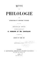 Revue de philologie, de littérature et d'histoire anciennes: Volume12