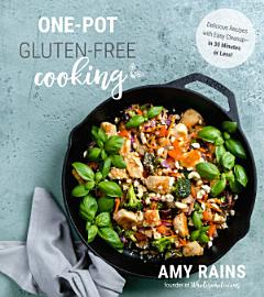One Pot Gluten Free Cooking