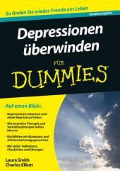 Depressionen überwinden für Dummies: Ausgabe 2