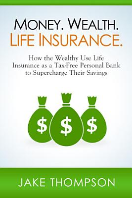 Money  Wealth  Life Insurance
