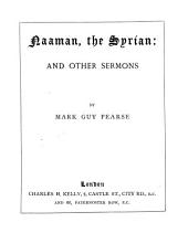 Noaman, the Syrian: and other sermons