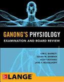Ganong s Medical Physiology Examination and Board Review PDF