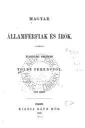 Magyar államférfiak és irók: 1. kötet
