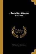 Tertullian Adversus Praxean PDF