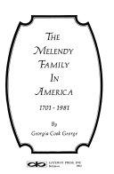 The Melendy Family in America  1701 1981 PDF