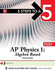 5 Steps to a 5  AP Physics 1  Algebra Based 2020 Book