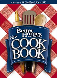 Better Homes and Gardens New Cook Book Book