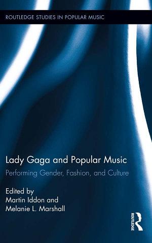 Lady Gaga and Popular Music