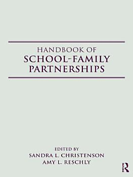 Handbook of School Family Partnerships PDF