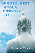 Mindfulness in Your Everyday Life