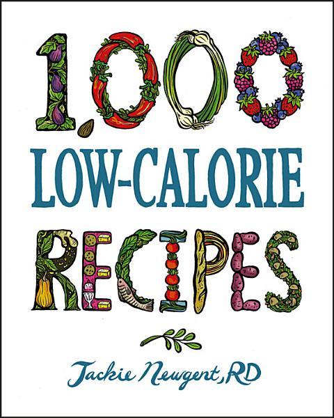 Download 1 000 Low Calorie Recipes Book