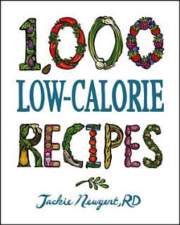 1 000 Low Calorie Recipes Book