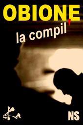 Obione, la compil': Recueil de nouvelles noires