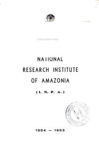 National Research Institute of Amazonia  I N P A    1954 1963 PDF