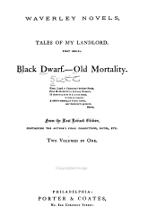 Black Dwarf Old Mortality From The Last Rev Ed Containing The Author S Final Corrections Notes Etc Book PDF