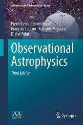 Observational Astrophysics: Edition 3