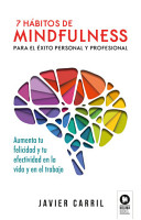 7 h  bitos de mindfulness para el   xito personal y profesional PDF