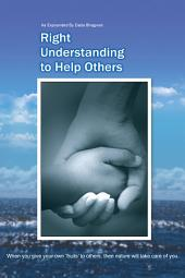 Right Understanding To Helping Others: Benevolence
