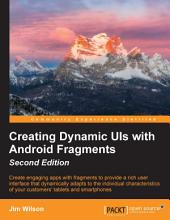 Creating Dynamic UIs with Android Fragments: Edition 2