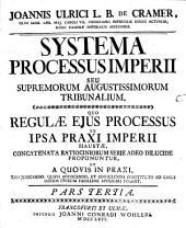 Systema Processus Imperii: Volume 3