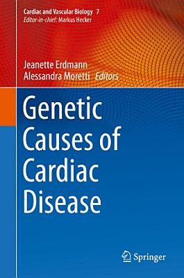 Genetic Causes of Cardiac Disease