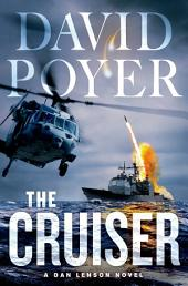 The Cruiser: A Dan Lenson Novel