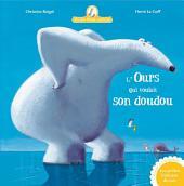 L'ours qui voulait son doudou(Mamie Poule raconte T.6)