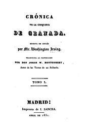 Crónica de la conquista de Granada: Volumen 1