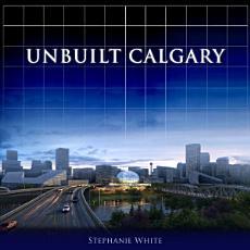 Unbuilt Calgary PDF