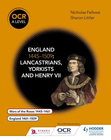 OCR A Level History  England 1445   1509  Lancastrians  Yorkists and Henry VII PDF