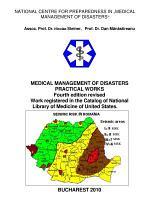 MEDICAL MANAGEMENT OF DISASTERS PRACTICAL WORKS fourth edition revised. Work registered in the National Library of Medicine of USA