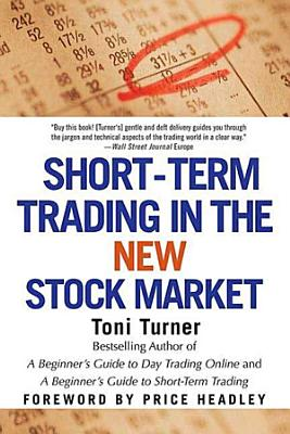 Short Term Trading in the New Stock Market